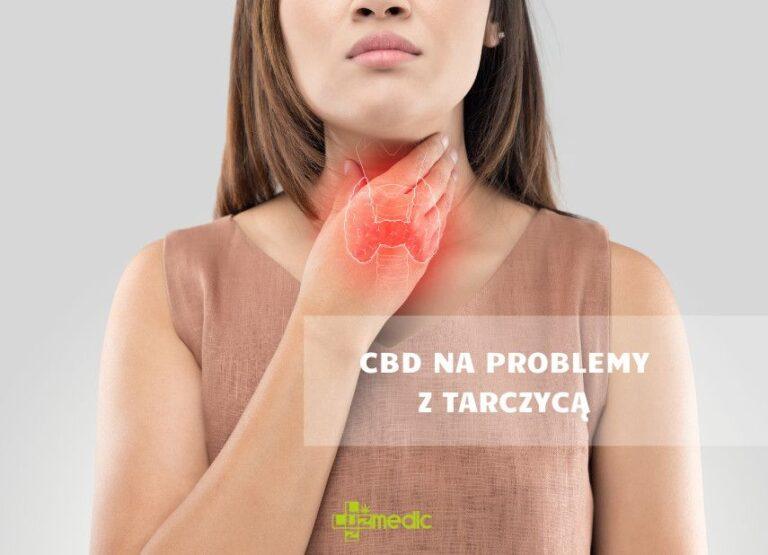Olejek CBD na problemy z tarczycą